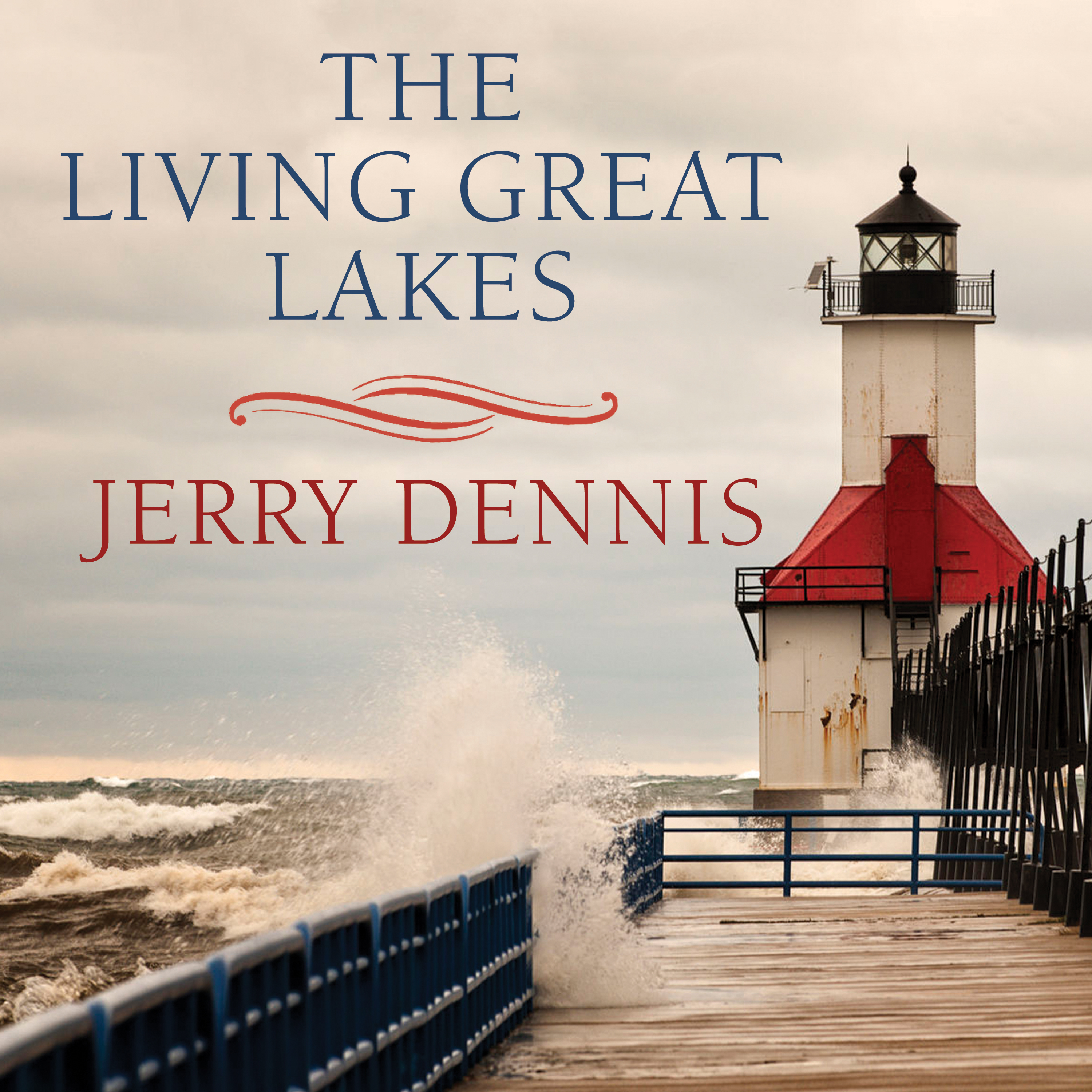 Printable The Living Great Lakes: Searching for the Heart of the Inland Seas Audiobook Cover Art