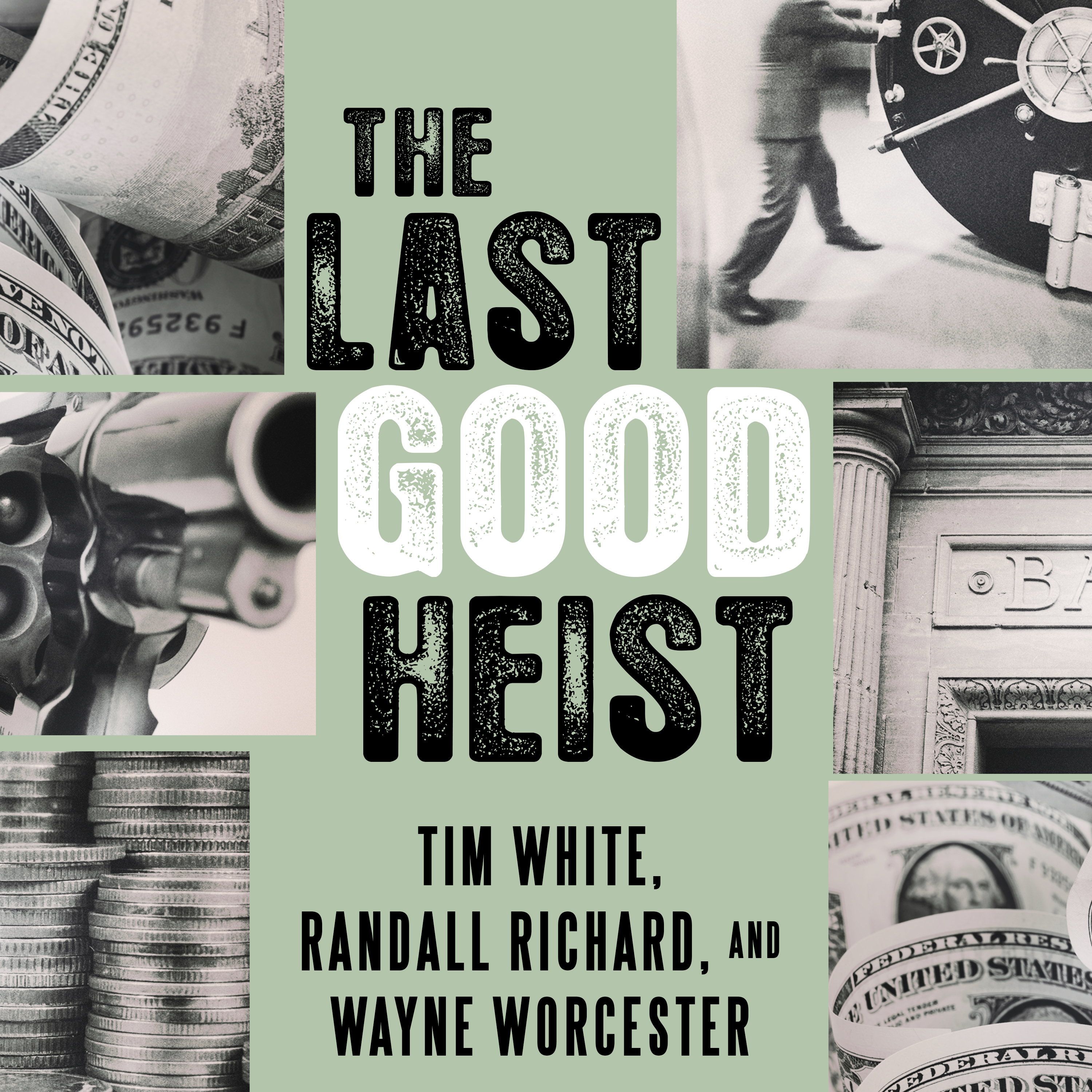 Printable The Last Good Heist: The Inside Story of the Biggest Single Payday in the Criminal History of the Northeast Audiobook Cover Art