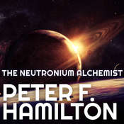 The Neutronium Alchemist Audiobook, by Peter F. Hamilton