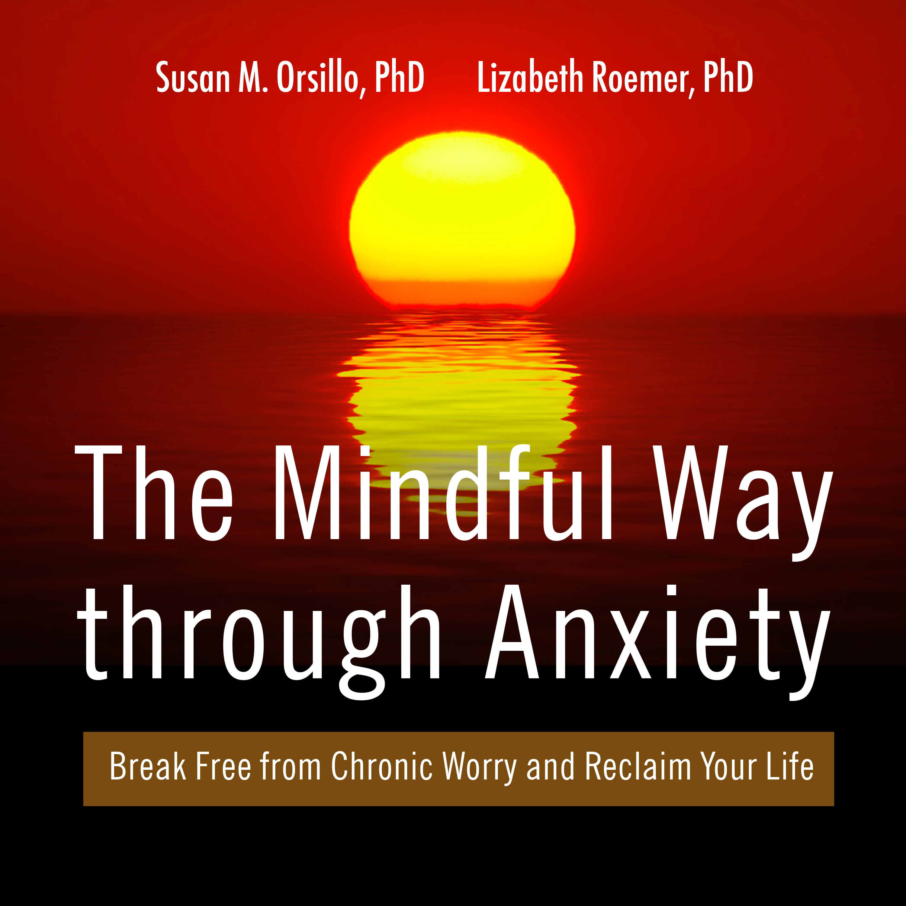 Printable The Mindful Way Through Anxiety: Break Free from Chronic Worry and Reclaim Your Life Audiobook Cover Art