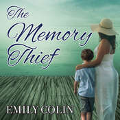 The Memory Thief Audiobook, by Emily Colin