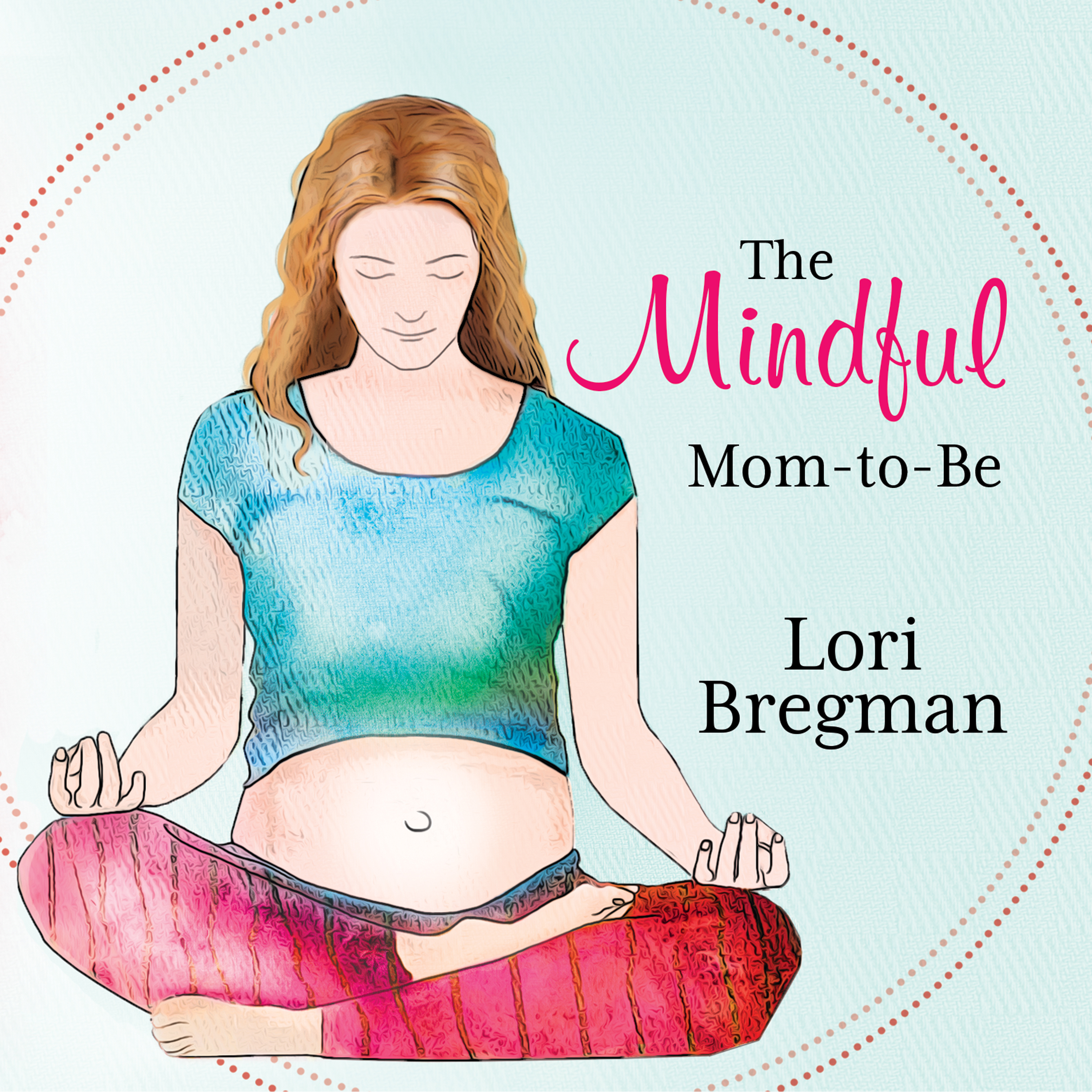 Printable The Mindful Mom-to-be: A Modern Doula's Guide to Building a Healthy Foundation from Pregnancy Through Birth Audiobook Cover Art