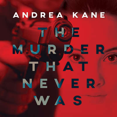 The Murder That Never Was Audiobook, by Andrea Kane
