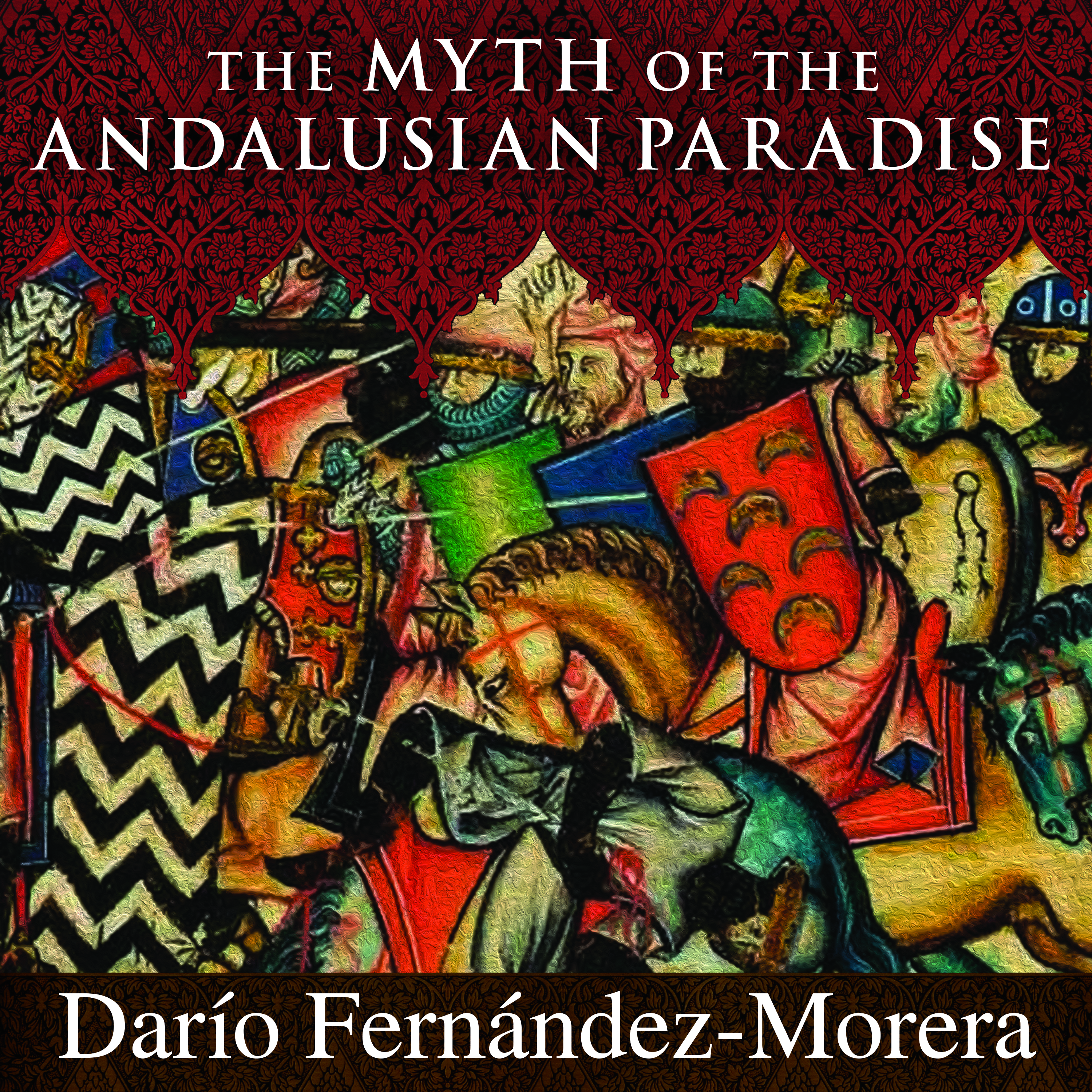 Printable The Myth of the Andalusian Paradise: Muslims, Christians, and Jews under Islamic Rule in Medieval Spain Audiobook Cover Art