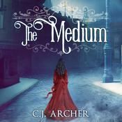 The Medium Audiobook, by C. J. Archer