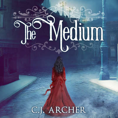 The Medium Audiobook, by C. J. Archer