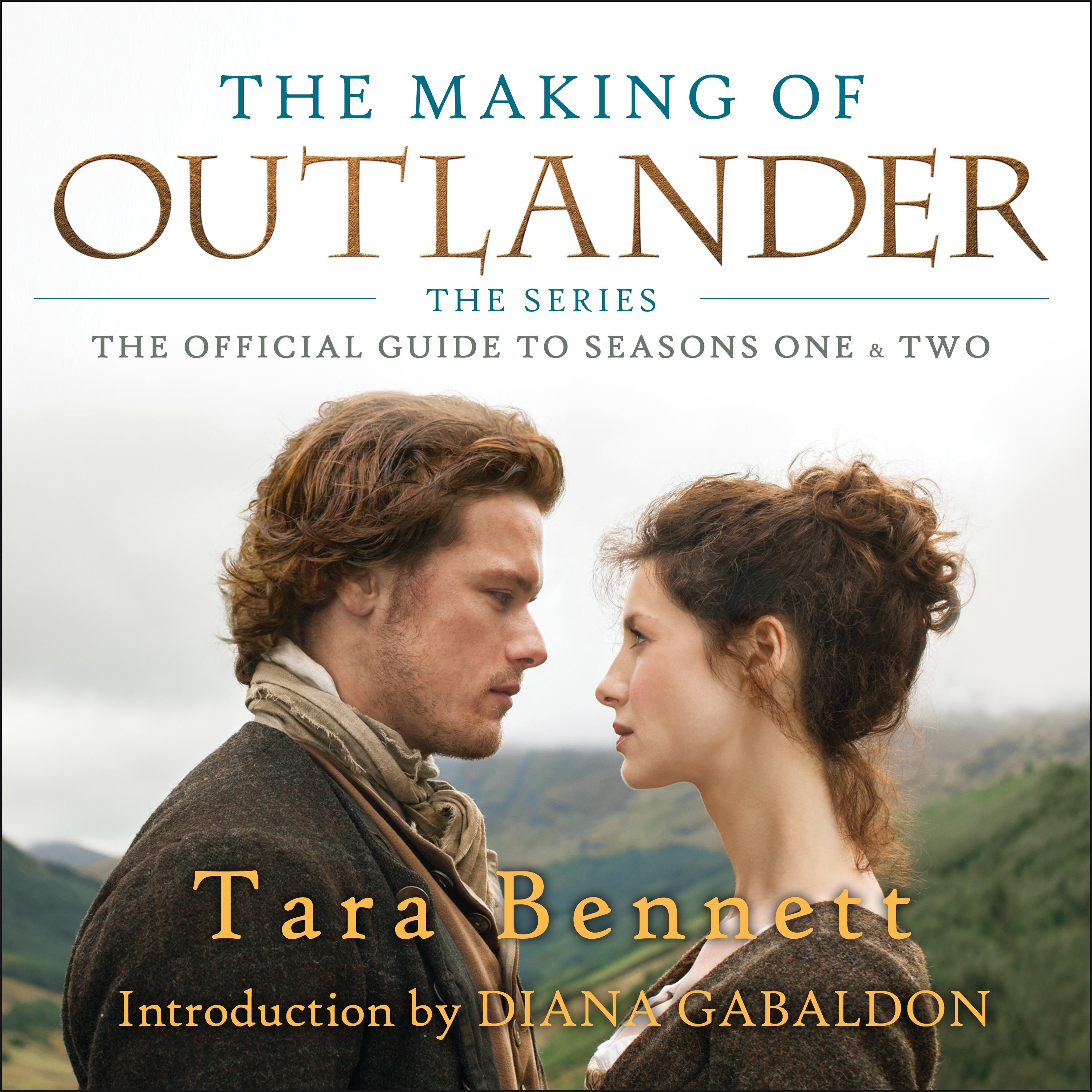 Printable The Making of Outlander: The Series: The Official Guide to Seasons One & Two Audiobook Cover Art