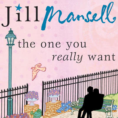 The One You Really Want Audiobook, by Jill Mansell