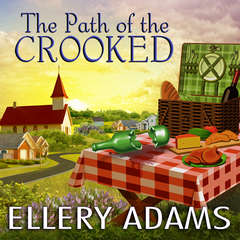 The Path of the Crooked Audiobook, by Ellery Adams