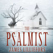The Psalmist Audiobook, by James Lilliefors