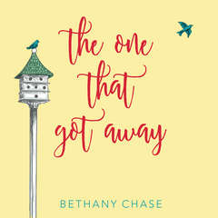 The One That Got Away Audiobook, by Bethany Chase
