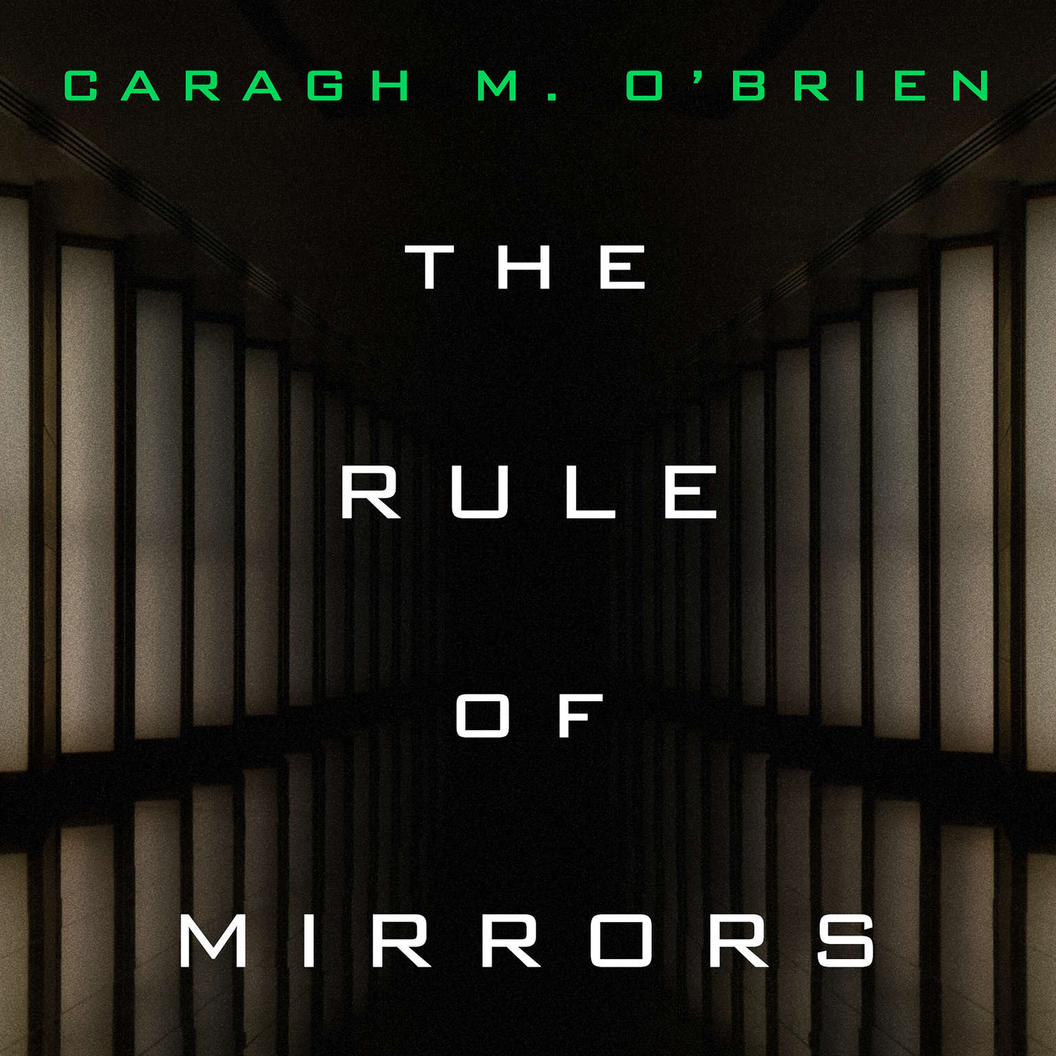 The Rule of Mirrors Audiobook, by Caragh M. O'Brien