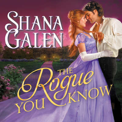 The Rogue You Know Audiobook, by Shana Galen