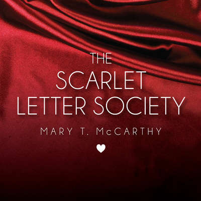 The Scarlet Letter Society Audiobook, by Mary T. McCarthy
