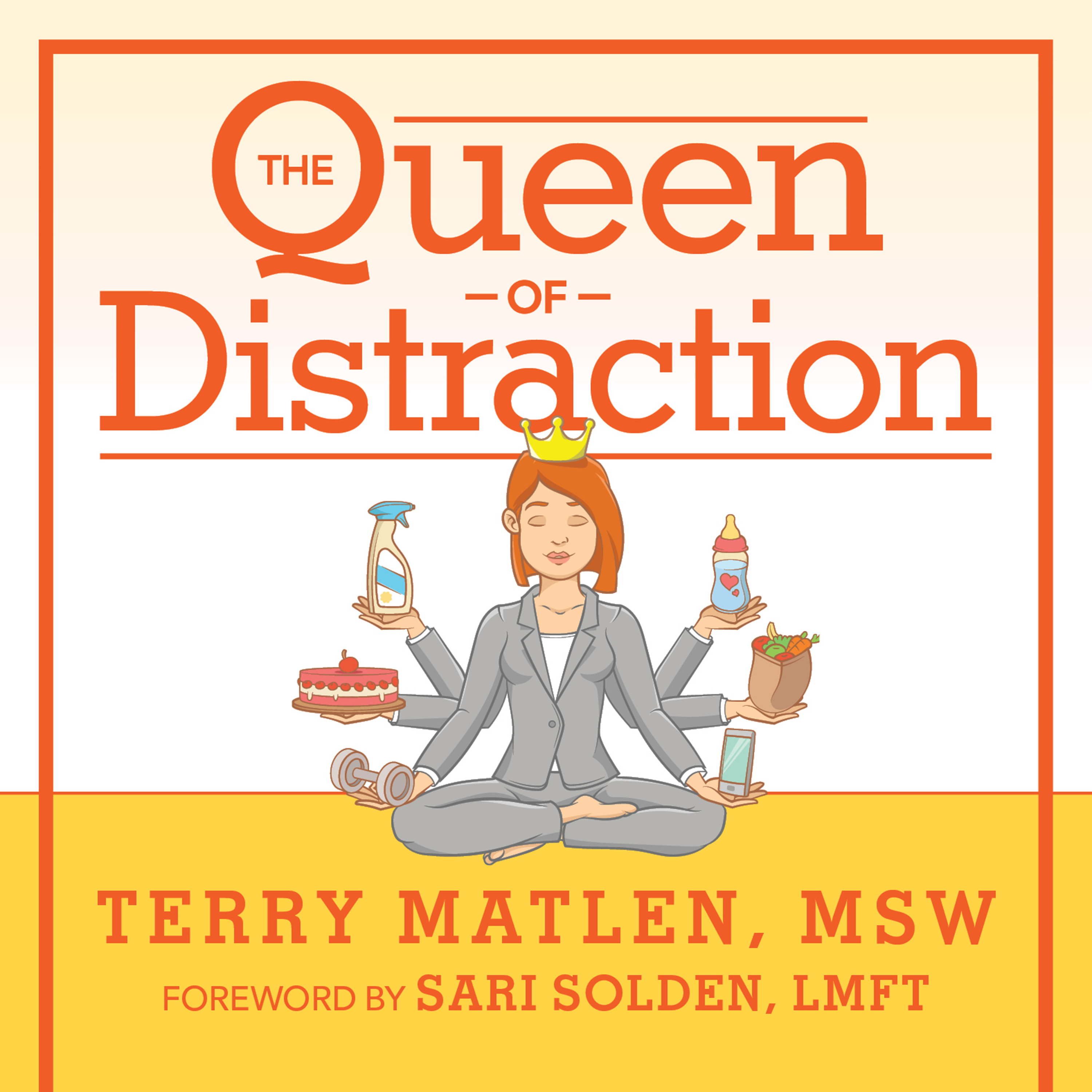 Printable The Queen of Distraction: How Women With ADHD Can Conquer Chaos, Find Focus, and Get More Done Audiobook Cover Art