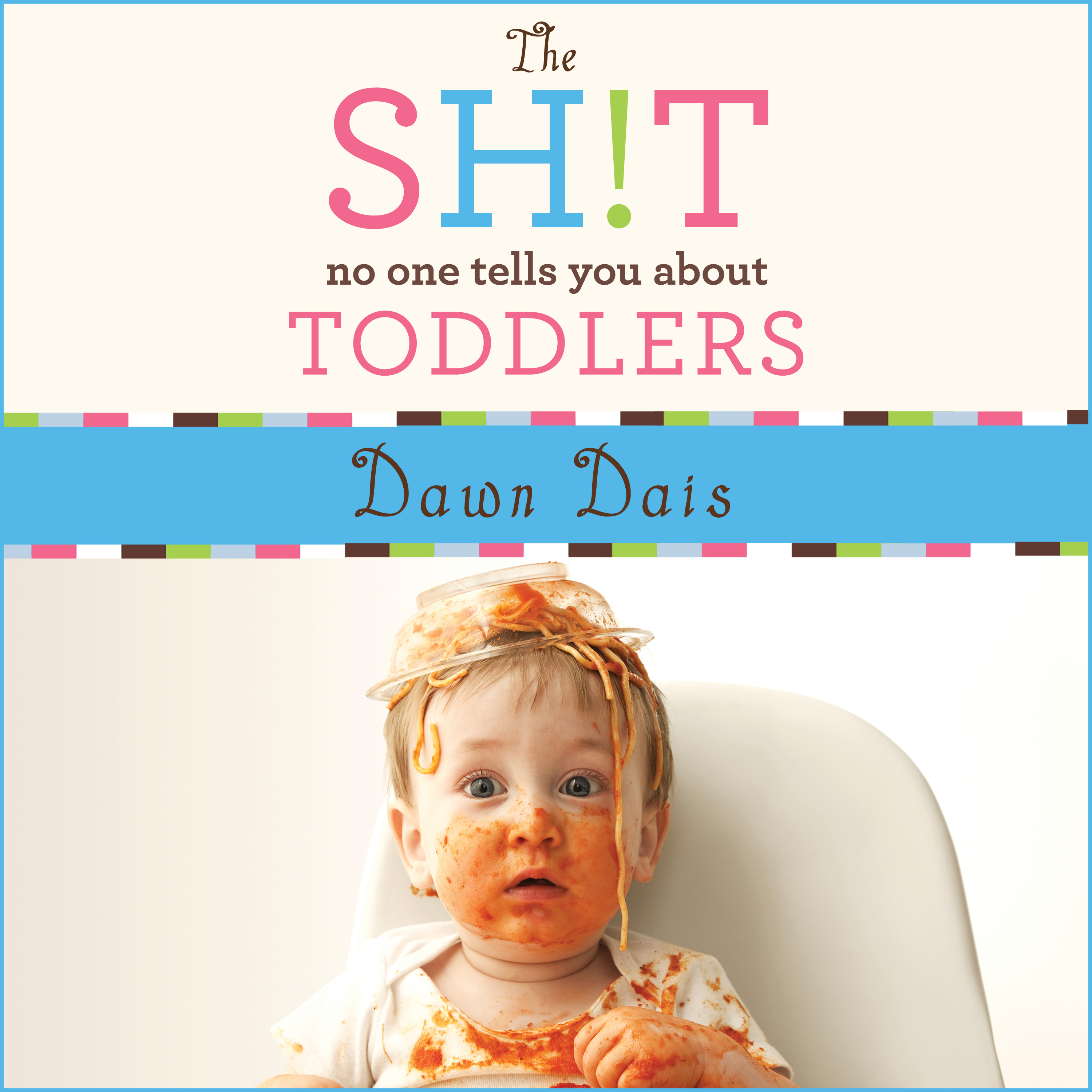 Printable The Sh!t No One Tells You About Toddlers Audiobook Cover Art