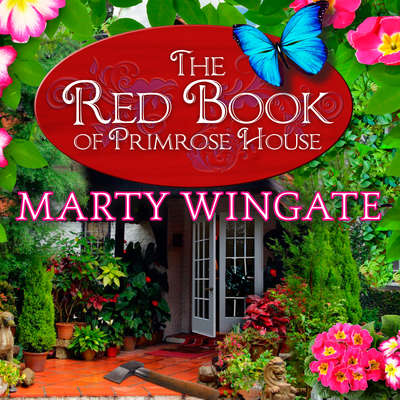 The Red Book of Primrose House Audiobook, by Marty Wingate