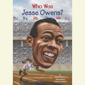 Who Was Jesse Owens?, by James Buckley