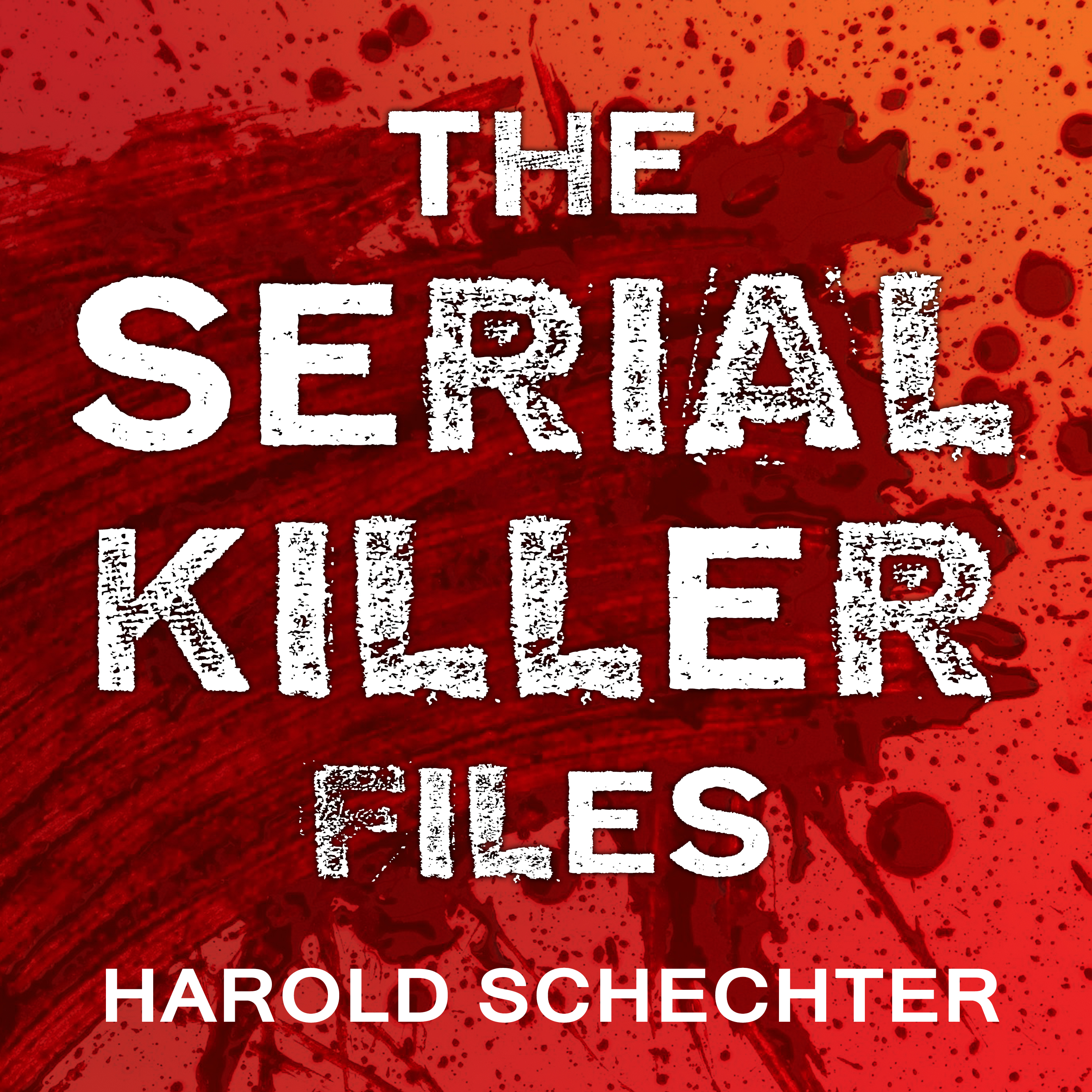 Printable The Serial Killer Files: The Who, What, Where, How, and Why of the World's Most Terrifying Murderers Audiobook Cover Art