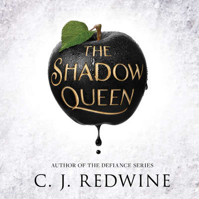 The Shadow Queen Audiobook, by C. J. Redwine
