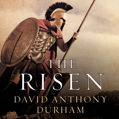 The Risen: A Novel of Spartacus Audiobook, by David Anthony Durham