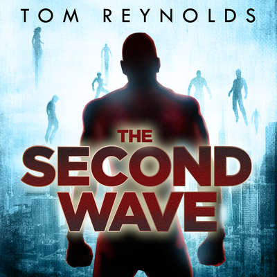 The Second Wave Audiobook, by Tom Reynolds