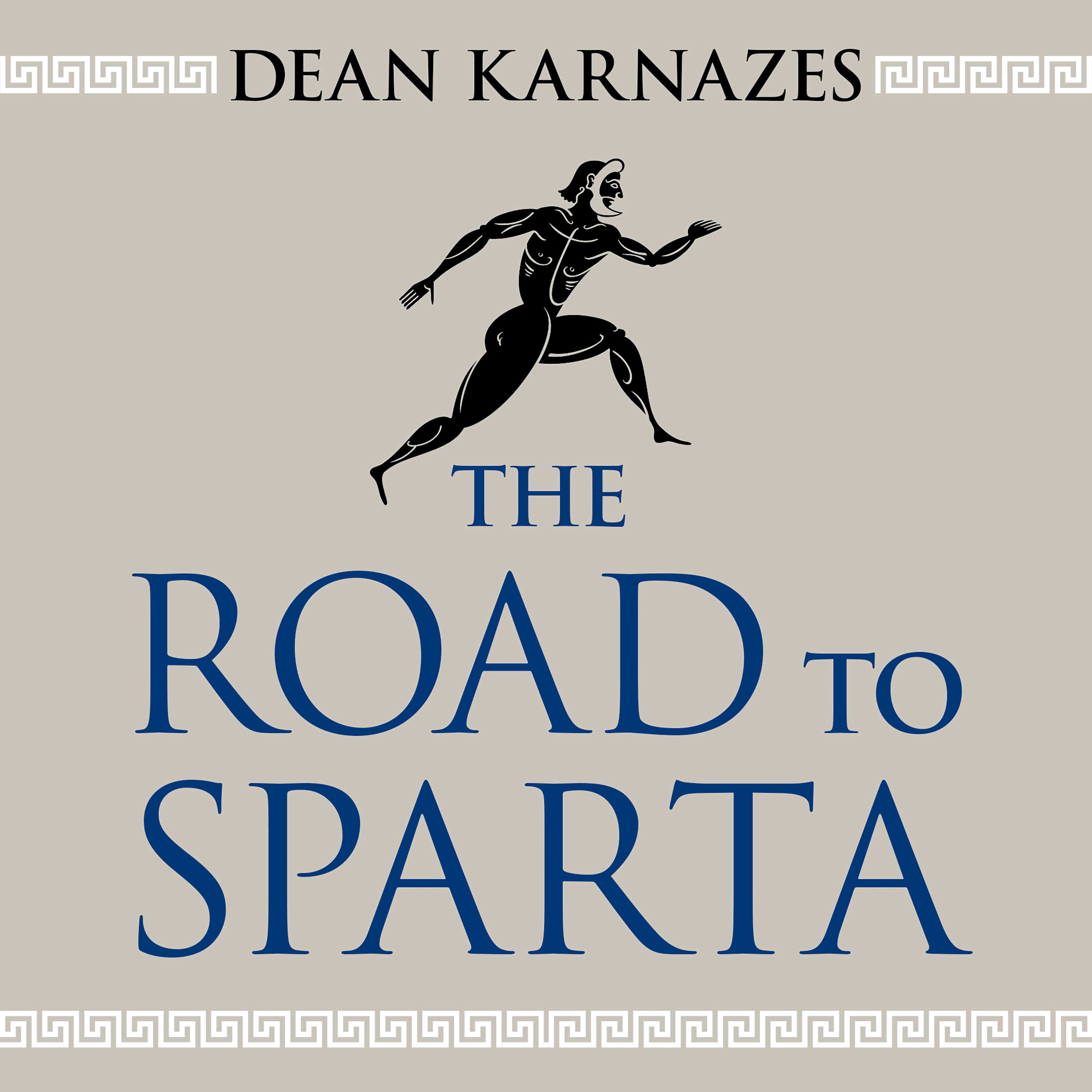 Printable The Road to Sparta: Reliving the Ancient Battle and Epic Run That Inspired the World's Greatest Footrace Audiobook Cover Art