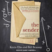 The Sender: A Story About When Right Words Make All the Difference Audiobook, by Kevin Elko, Bill Beausay