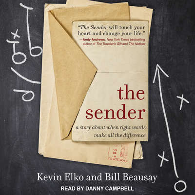 The Sender: A Story About When Right Words Make All the Difference Audiobook, by Kevin Elko