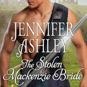 The Stolen Mackenzie Bride Audiobook, by Jennifer Ashley