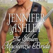 The Stolen Mackenzie Bride Audiobook, by Jennifer Ashley