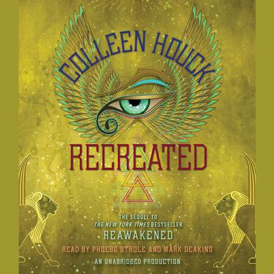 Recreated Audiobook, by Colleen Houck