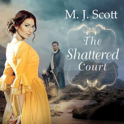The Shattered Court Audiobook, by M. J. Scott