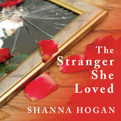 The Stranger She Loved: A Mormon Doctor, His Beautiful Wife, and an Almost Perfect Murder Audiobook, by Shanna Hogan