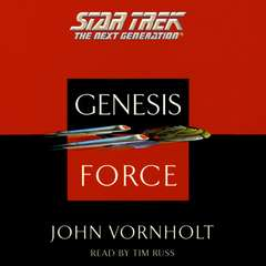 Star Trek: The Next Generation: Genesis Force: Genesis Force Audiobook, by John Vornholt