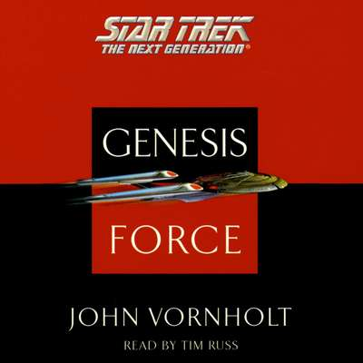 Printable Star Trek: The Next Generation: Genesis Force: Genesis Force Audiobook Cover Art