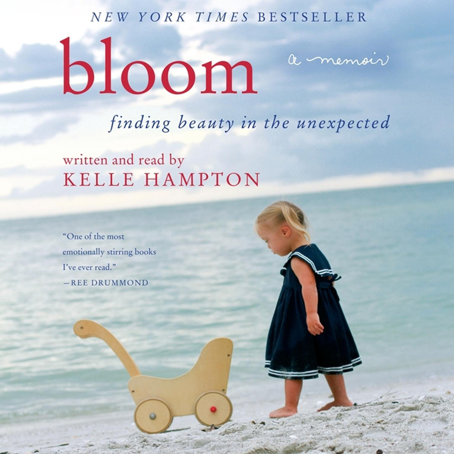 Printable Bloom: Finding Beauty in the Unexpected--A Memoir Audiobook Cover Art
