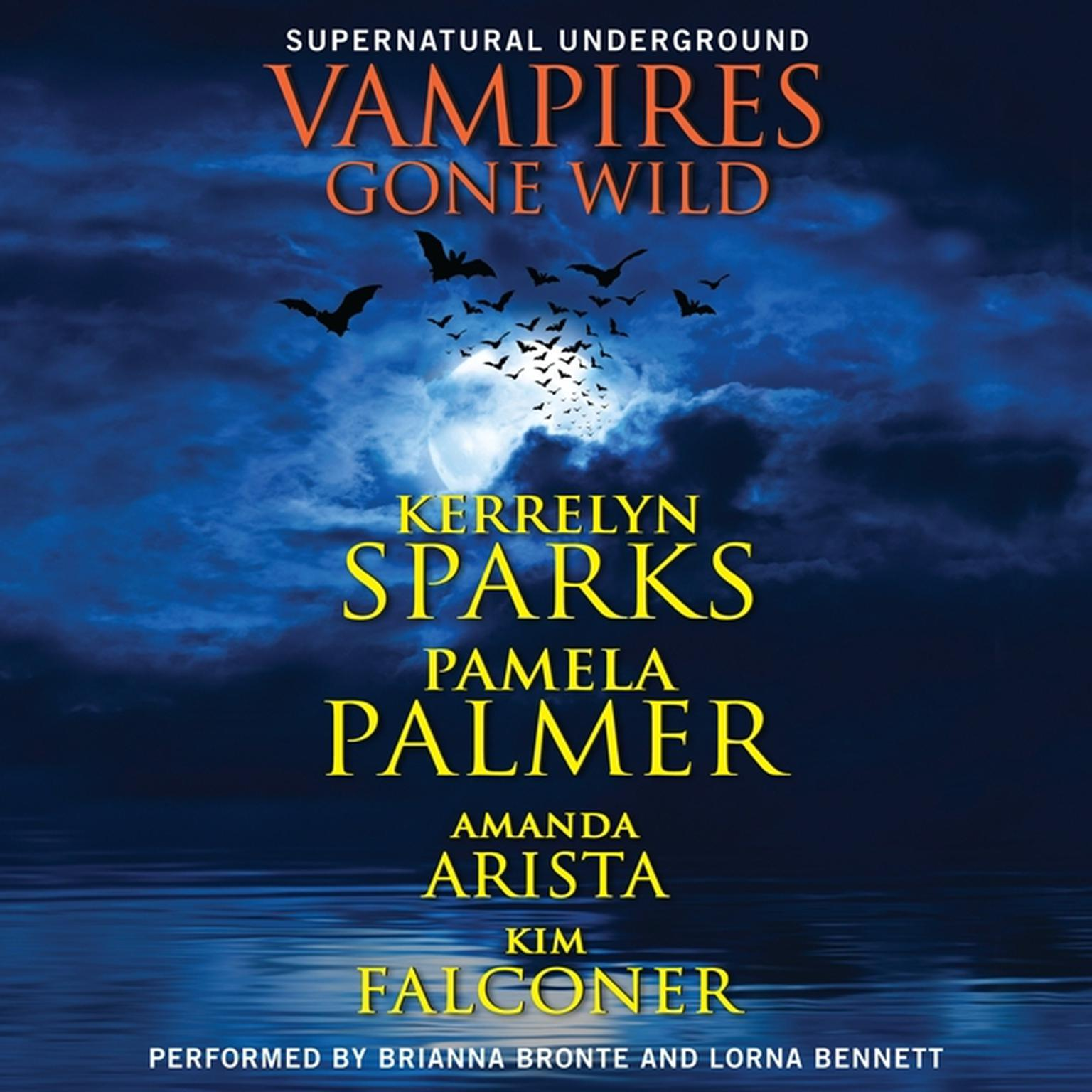 Printable Vampires Gone Wild (Supernatural Underground) Audiobook Cover Art