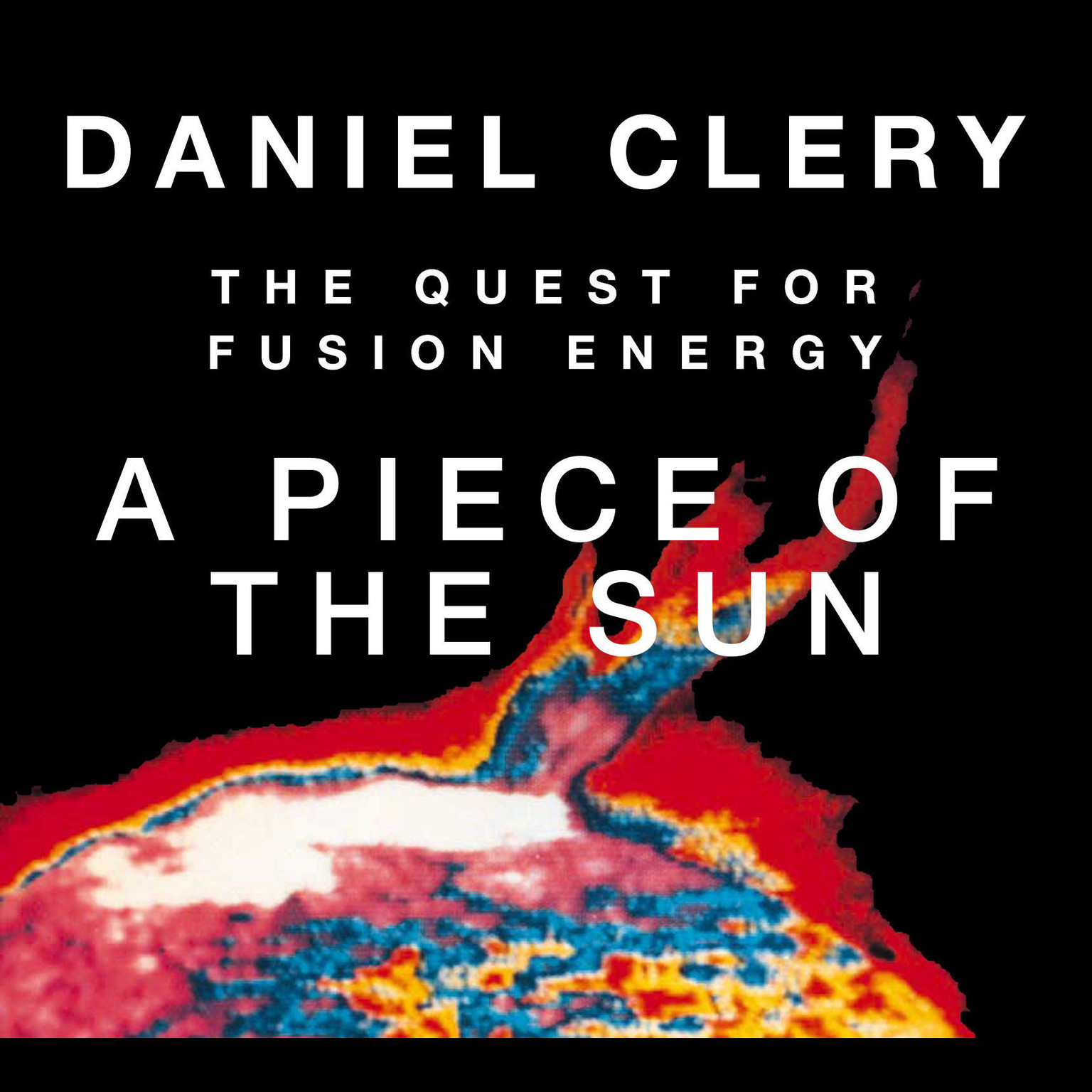 Printable A Piece the Sun: The Quest for Fusion Energy Audiobook Cover Art