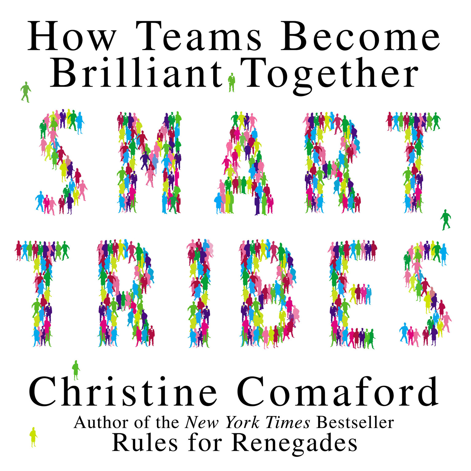 Printable Smart Tribes: How Teams Become Brilliant Together Audiobook Cover Art