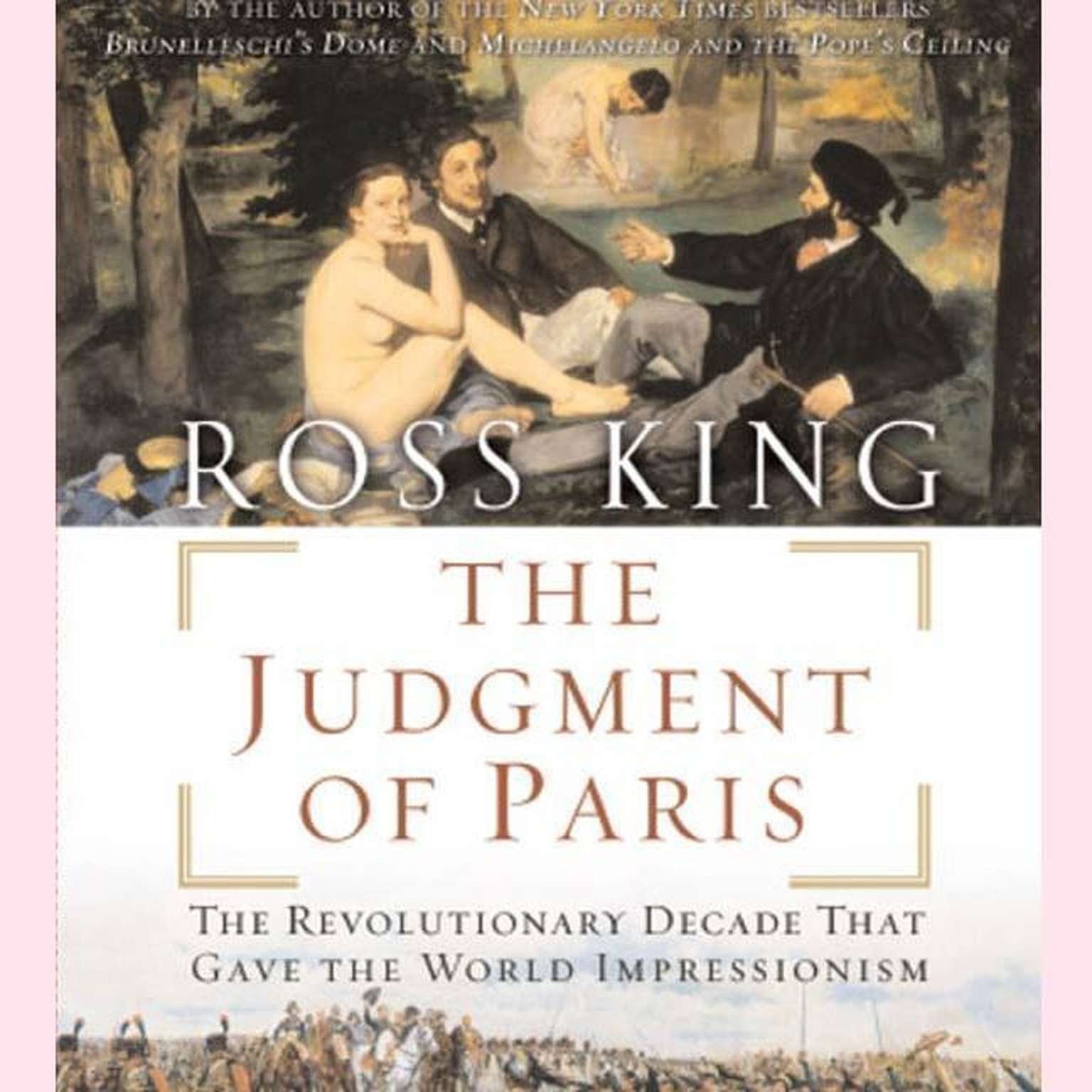 Printable The Judgment of Paris: The Revolutionary Decade That Gave the World Impressionism Audiobook Cover Art