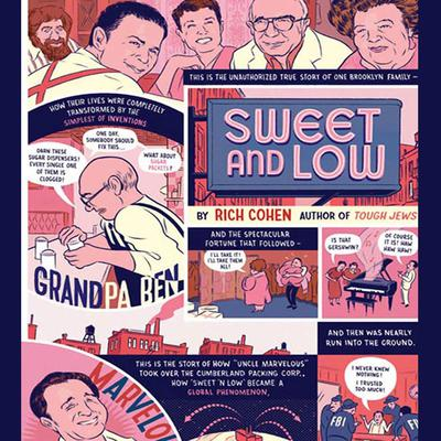Sweet and Low: A Family Story Audiobook, by Rich Cohen