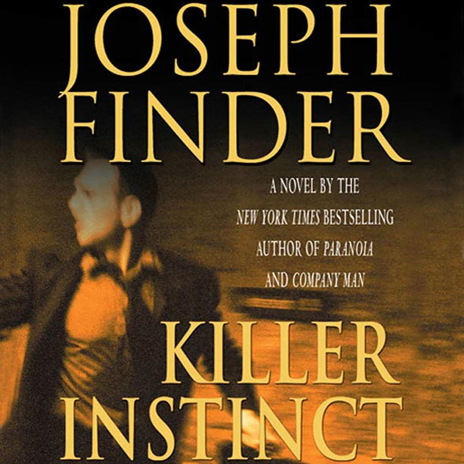 Printable Killer Instinct: A Novel Audiobook Cover Art