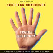 Possible Side Effects, by Augusten Burroughs