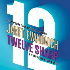 Twelve Sharp Audiobook, by Janet Evanovich