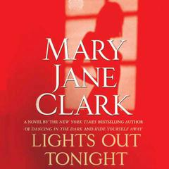Lights Out Tonight Audiobook, by Mary Jane Clark