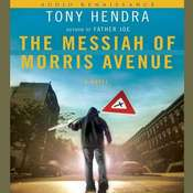 The Messiah of Morris Avenue: A Novel, by Tony Hendra