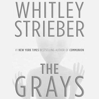 The Grays Audiobook, by Whitley Strieber