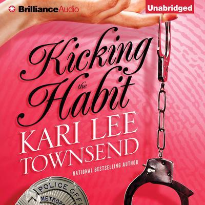 Kicking The Habit Audiobook, by Kari Lee Townsend