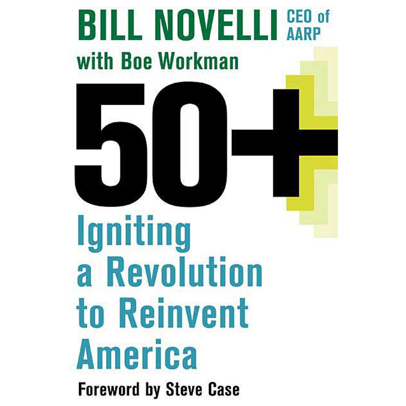 Printable 50+: Igniting a Revolution to Reinvent America Audiobook Cover Art